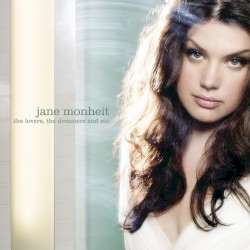 Jane Monheit - I Do It For Your Love