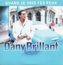 Dany Brillant - Quand je vois tes yeux
