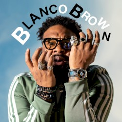 Blanco Brown (feat. Ciara) - The Git Up