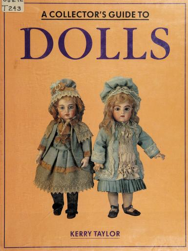 Collector's Guide to Dolls by Kerry Taylor