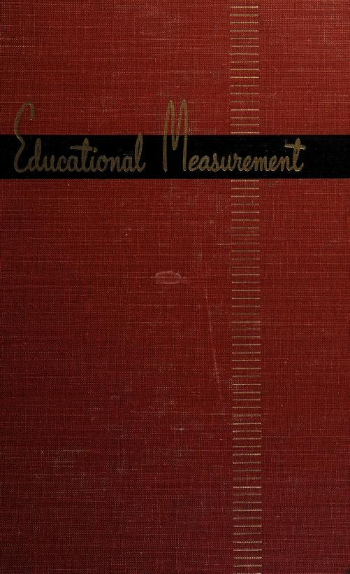 Educational measurement. -- by Everet Franklin Lindquist