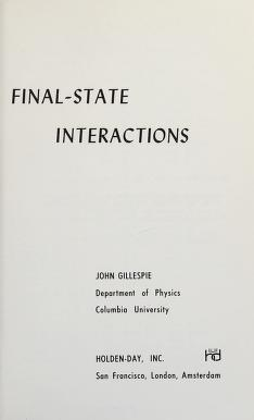 Cover of: Final-state interactions | J. Gillespie
