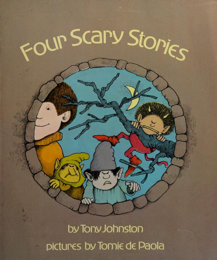 Four scary stories by Tony Johnston