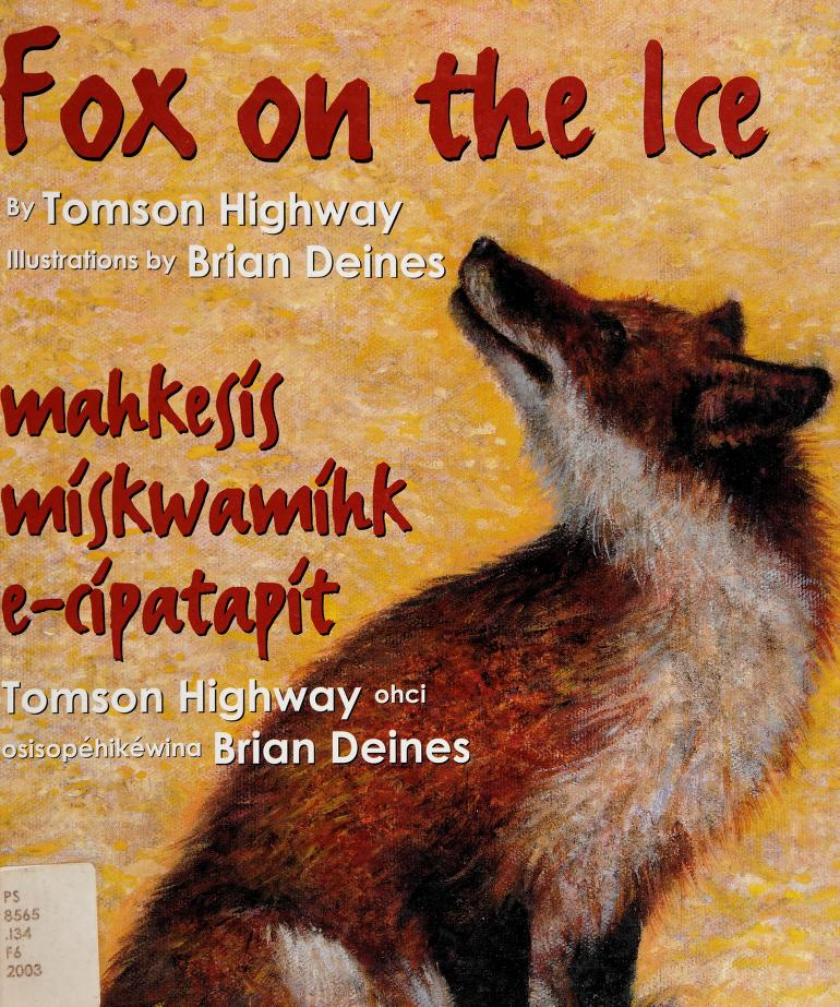Fox on the Ice by Tomson Highway