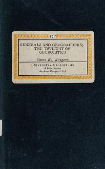 Cover of: Generals and geographers   Hans Werner Weigert