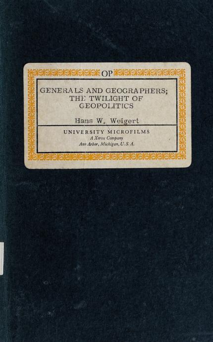 Generals and geographers by Hans Werner Weigert