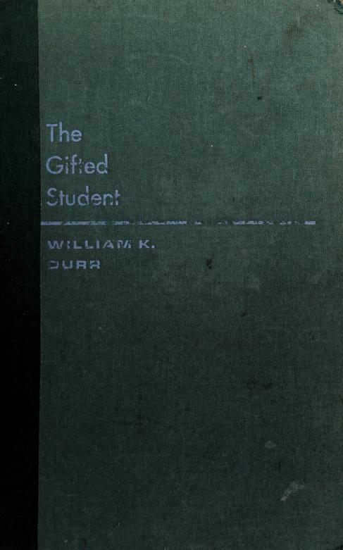 The gifted student by William Kirtley Durr