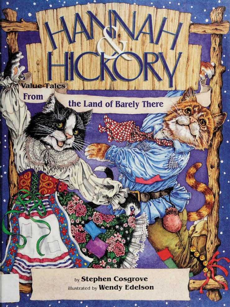 Hannah & Hickory by Stephen Cosgrove