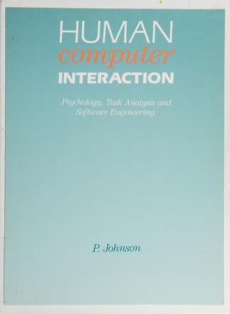Cover of: Human computer interaction | Johnson, Peter