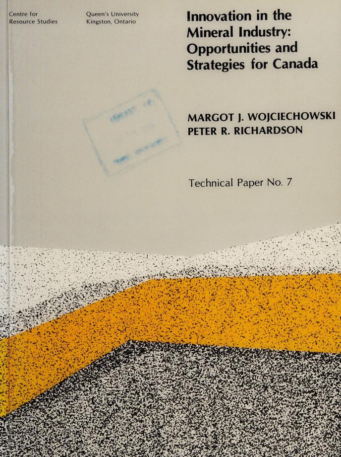 Innovation in the mineral industry by Margot J. Wojciechowski