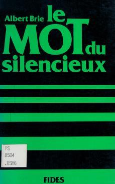 Cover of: Le mot du silencieux | Albert Brie