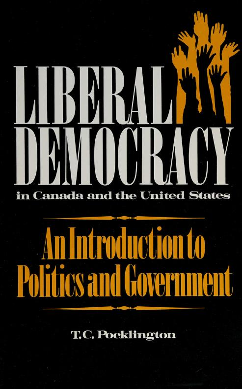 Liberal Democracy in Canada and the United States by T. Pocklington