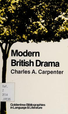 Cover of: Modern British drama | Charles A. Carpenter