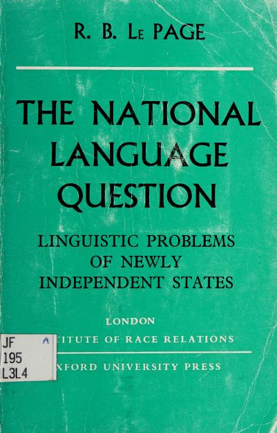 The national language question by R. B. Le Page