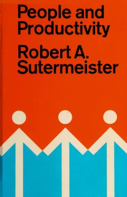 Cover of: People and productivity | Robert A. Sutermeister