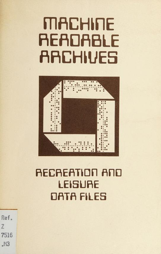 Recreation and leisure data files by Machine Readable Archives (Canada)