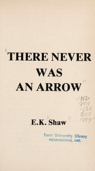 Cover of: There never was an Arrow | E. K. Shaw